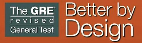 GRE Revised  GRE test 2011 Pattern Better by design